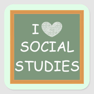 I Love Social Studies Square Sticker