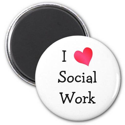 I Love Social Work 2 Inch Round Magnet