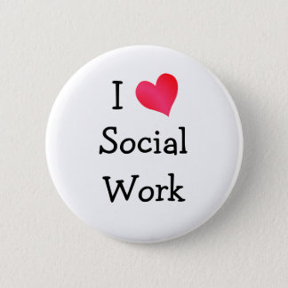 I Love Social Work Button