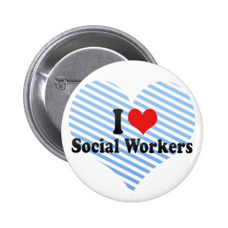 I Love Social Workers 2 Inch Round Button