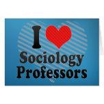 I Love Sociology Professors Greeting Cards