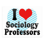 I Love Sociology Professors Postcard