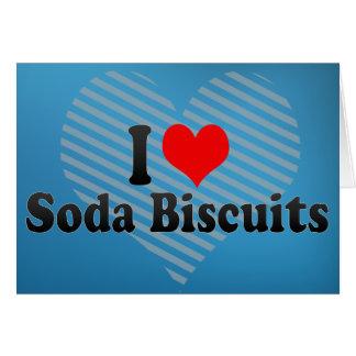 I Love Soda Biscuits Greeting Card