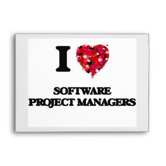 I love Software Project Managers Envelopes