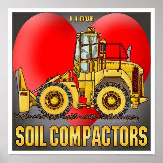 I Love Soil Compactors Poster Print