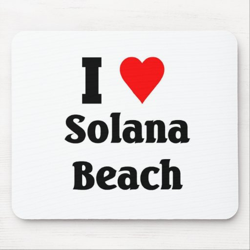 I love Solana Beach Mousepads