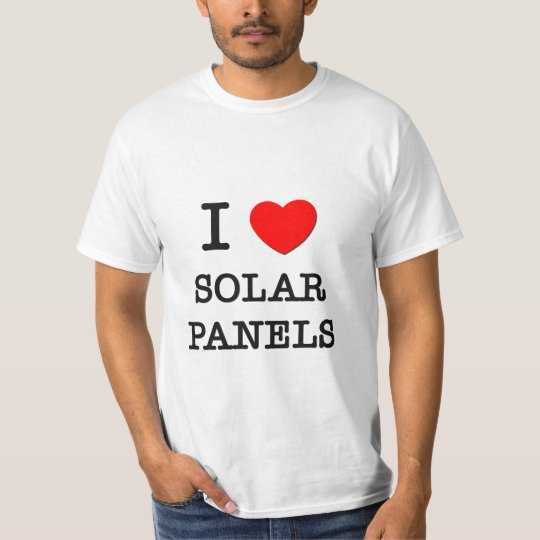 I Love Solar Panels T-Shirt