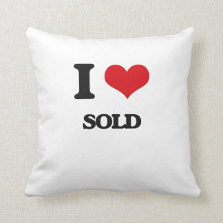 I love Sold Throw Pillows