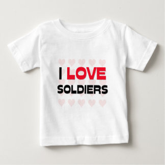 I LOVE SOLDIERS INFANT T-SHIRT