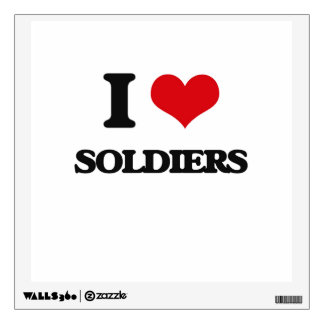I Love Soldiers Room Stickers