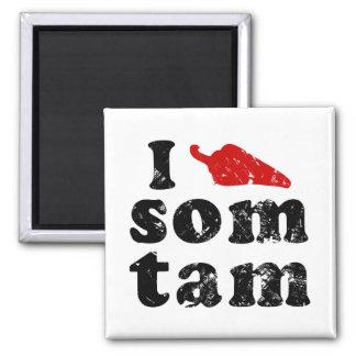 I Love Som Tam ❤ Thai Isaan Food Magnet