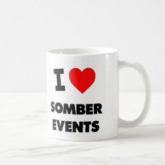 I love Somber Events Coffee Mugs