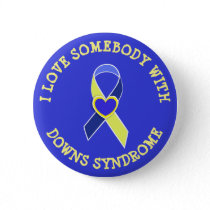 I Love Somebody with Downs Syndrome Button
