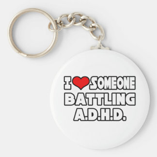 I Love Someone Battling A.D.H.D Keychain