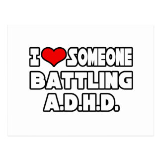 I Love Someone Battling A.D.H.D Post Cards