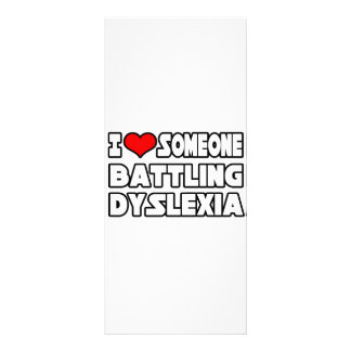 I Love Someone Battling Dyslexia Rack Card Design