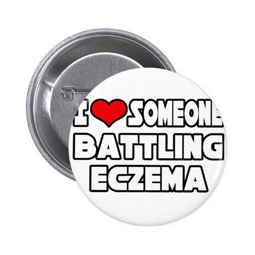 I Love Someone Battling Eczema 2 Inch Round Button