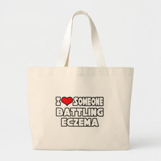 I Love Someone Battling Eczema Large Tote Bag