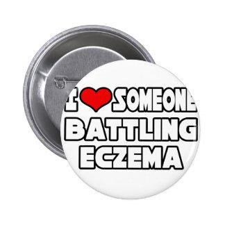 I Love Someone Battling Eczema Pin