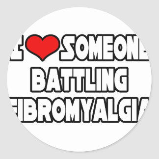 I Love Someone Battling Fibromyalgia Classic Round Sticker