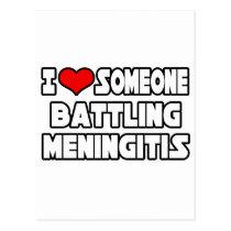 I Love Someone Battling Meningitis Postcard
