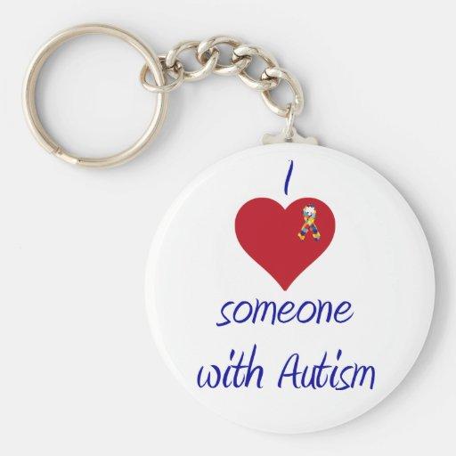 I love someone w Autism Key Chains
