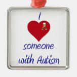 I love someone w Autism Ornament