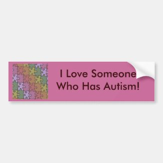 I Love Someone Who Has Autism - puzzle pieces Bumper Sticker