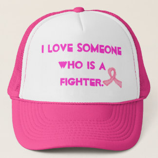 I love someone who is a fighter trucker hat