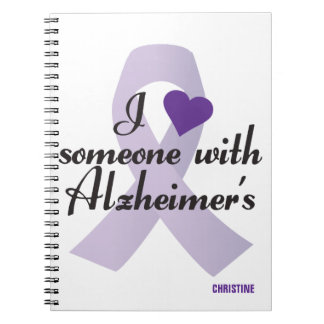 I Love Someone with Alzheimers Note Book