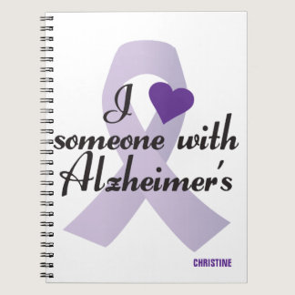 I Love Someone with Alzheimers Notebook