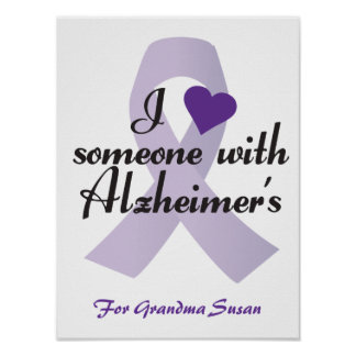 I Love Someone with Alzheimers Posters