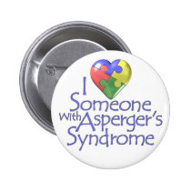 I Love Someone With Asperger's Pinback Button