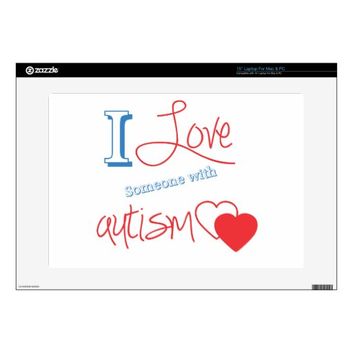 """I love someone with autism! 15"""" laptop skins"""