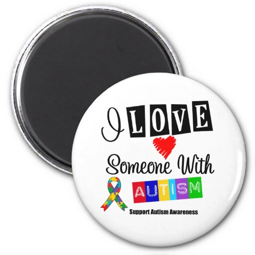 I Love Someone With Autism 2 Inch Round Magnet
