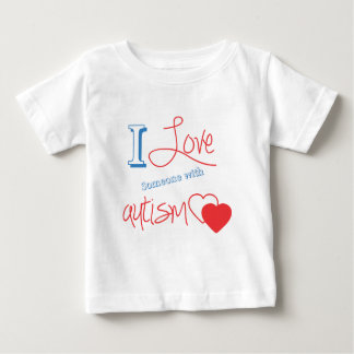 I love someone with autism! baby T-Shirt