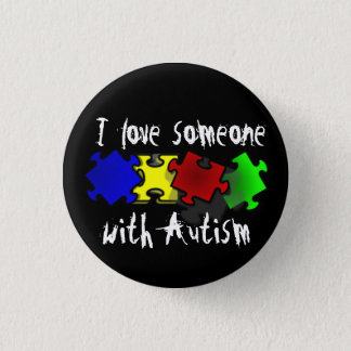 I love someone with Autism Button