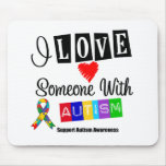 I Love Someone With Autism Mouse Mats