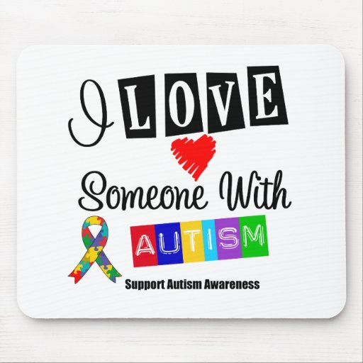 I Love Someone With Autism Mouse Pad