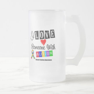 I Love Someone With Autism 16 Oz Frosted Glass Beer Mug