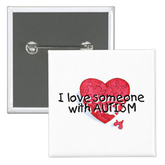 I Love Someone With Autism (P Hrt) Buttons