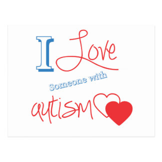 I love someone with autism! postcard