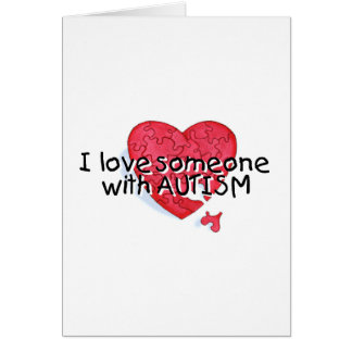 I Love Someone With Autism (Puzzle Heart) Card