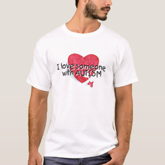 I Love Someone With Autism (Puzzle Heart) T-Shirt