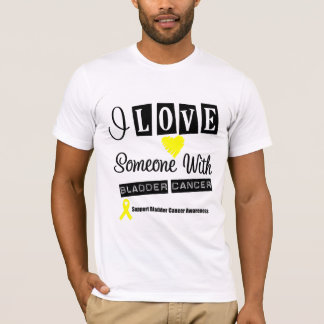 I Love Someone With Bladder Cancer T-Shirt