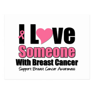 I Love Someone With Breast Cancer Post Card