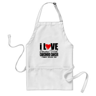 I LOVE Someone with CARCINOID CANCER Gifts Adult Apron