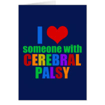 I Love Someone With Cerebral Palsy