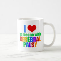 I Love Someone With Cerebral Palsy Coffee Mug