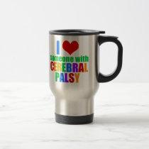 I Love Someone With Cerebral Palsy Travel Mug